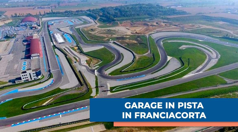 GARAGE in pista all'autodromo di Franciacorta